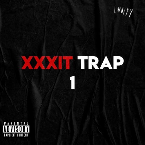 Xxxit Trap 1 von Lavyyy