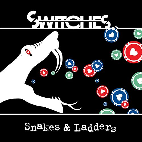 Snakes And Ladders EP von Switches