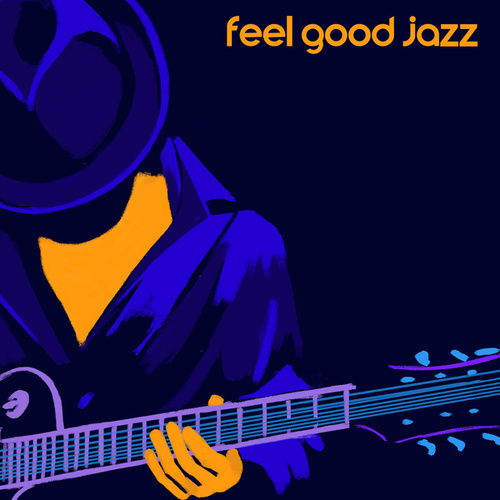 Feel Good Jazz - Slow Jazz for Evening Listening Pleasure, Mental Inspirational Jazz by Various Artists