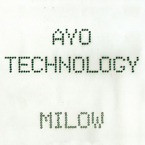 Ayo Technology by Milow