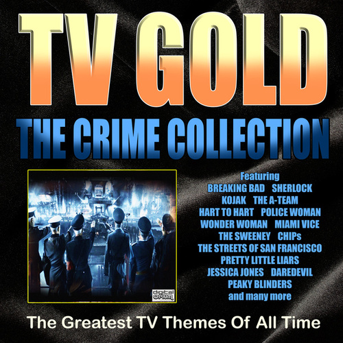 TV Gold - Crime Collection by TV Themes