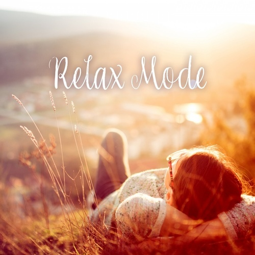 Relax Mode von Various Artists