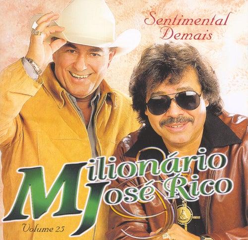 Sentimental Demais - Volume 25 - As Gargantas de Ouro do Brasil de Milionário e José Rico