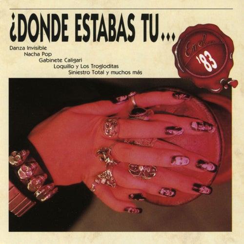Donde estabas tu... en el 83? by Various Artists