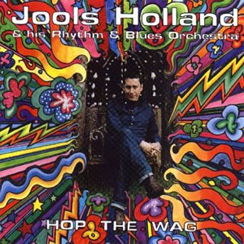 Hop The Wag von Jools Holland