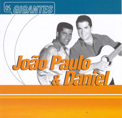 Gigantes de João Paulo e Daniel