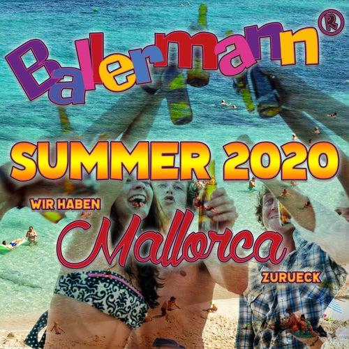 Ballermann Summer 2020 - Wir haben Mallorca zurück von Various Artists