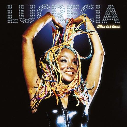 Mira las luces de Lucrecia