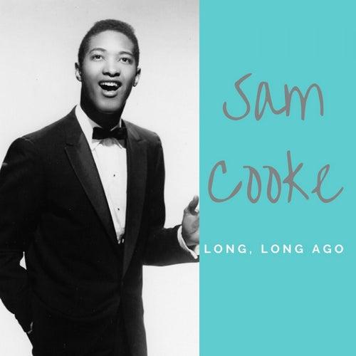 Long, Long Ago de Sam Cooke