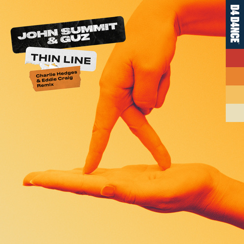 Thin Line (Charlie Hedges & Eddie Craig Remix) de John Summit
