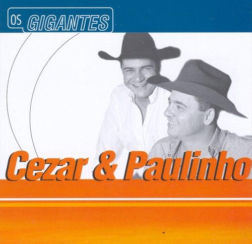 Gigantes de Cezar & Paulinho