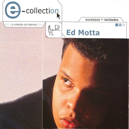 E - Collection de Ed Motta