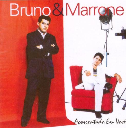 Acorrentado em Você de Bruno & Marrone