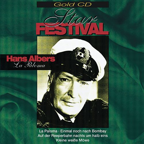 Star Festival La Paloma - Unvergänglich/Unvergessen de Hans Albers