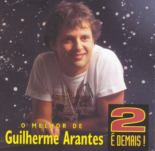2 é Demais by Guilherme Arantes