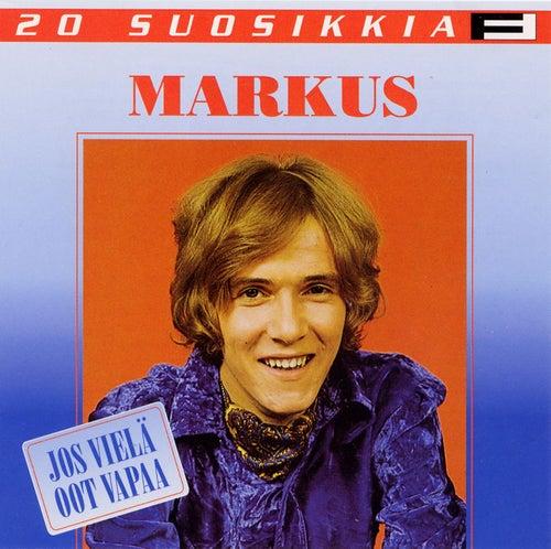 20 Suosikkia / Jos vielä oot vapaa von Markus
