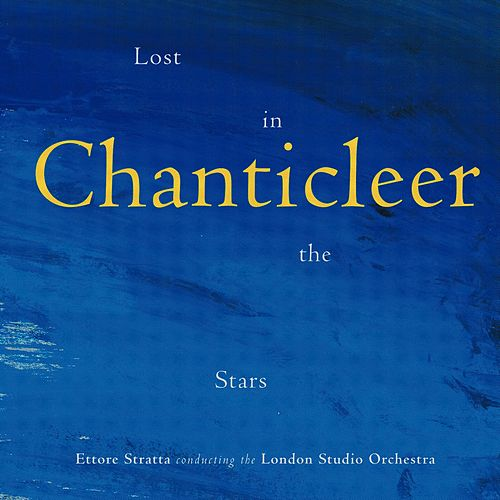 Lost in the Stars by Chanticleer