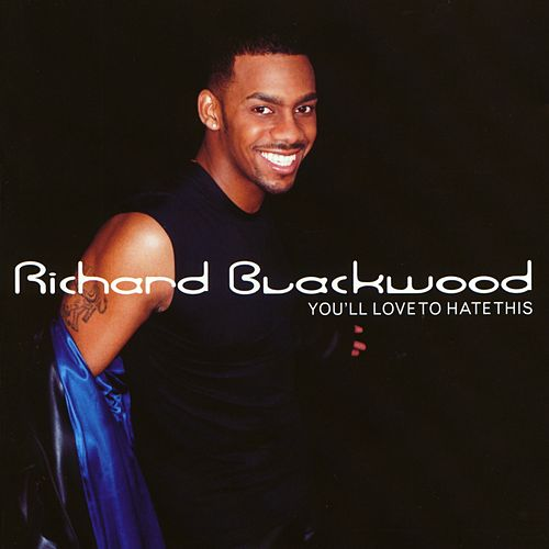 You'Ll Love To Hate This de Richard Blackwood