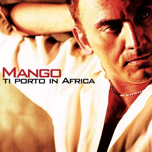Ti porto in Africa di Mango