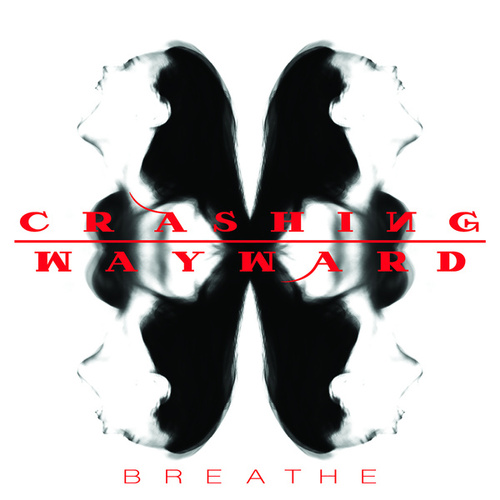 Breathe by Crashing Wayward