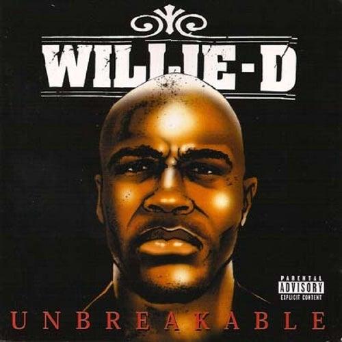 Unbreakable von Willie D