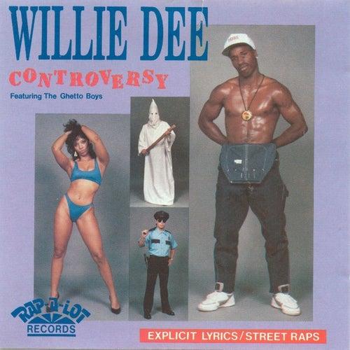 Controversy von Willie D