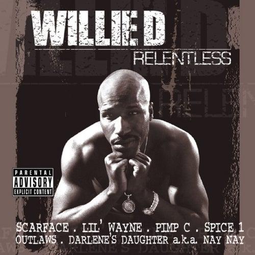 Relentless von Willie D