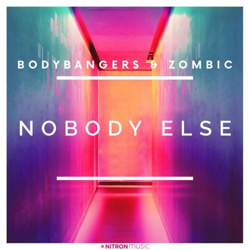 Nobody Else von Bodybangers