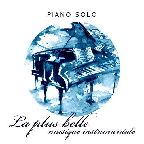 Piano solo: La plus belle musique instrumentale by Piano Melodies Jazz Specialist