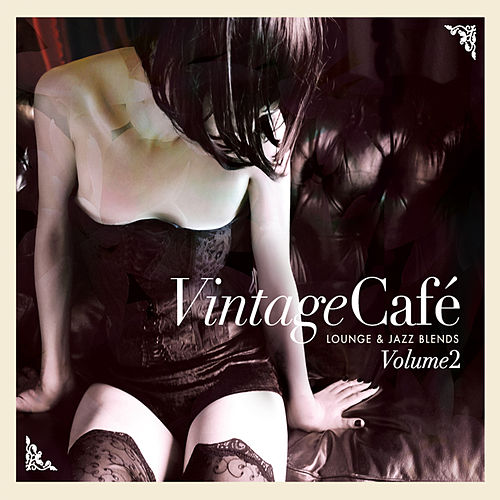 "Various Artists: ""Vintage Café: Lounge & Jazz Blends (Special Selection), Pt. 2"""