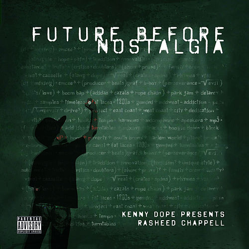 Future Before Nostalgia by Rasheed Chappell