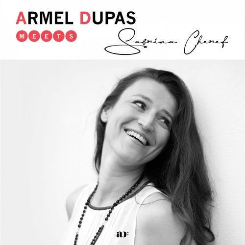Armel Dupas Meets Sabrina Cheref by Armel Dupas