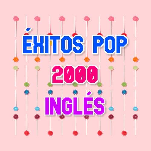 Éxitos Pop 2000. Inglés von Various Artists