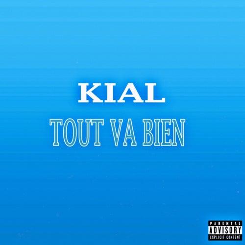 Tout va bien by Kial