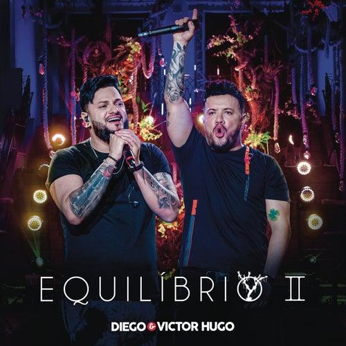 Equilíbrio II (Ao Vivo) von Diego & Victor Hugo