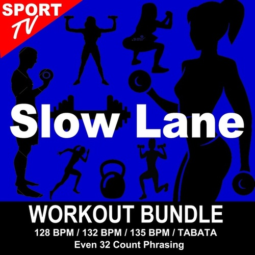 Slow Lane (Workout Bundle / Even 32 Count Phrasing) (The Best Music for Aerobics, Pumpin' Cardio Power, Tabata, Plyo, Exercise, Steps, Barré, Curves, Sculpting, Abs, Butt, Lean, Running, Slim Down Fitness Workout) de Workout ReMix Team