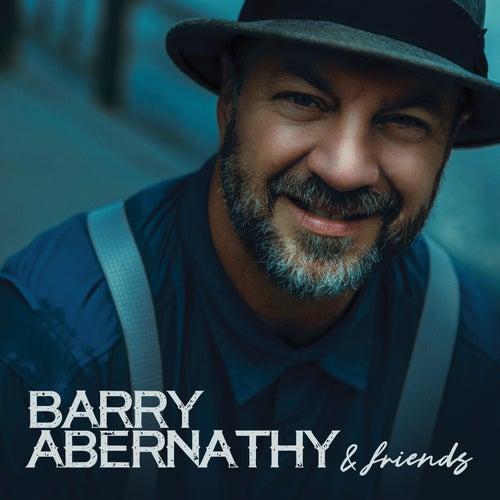 Barry Abernathy and Friends von Barry Abernathy