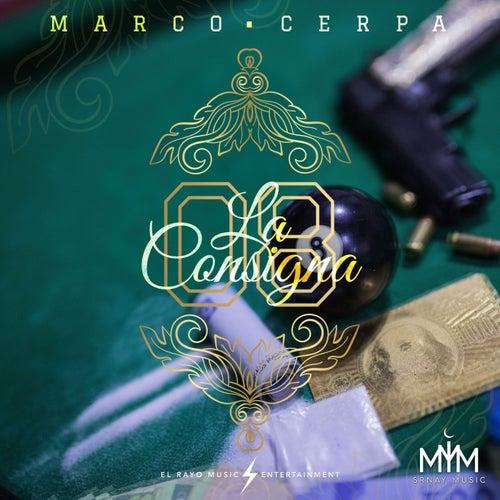 La Consigna de Marco Cerpa