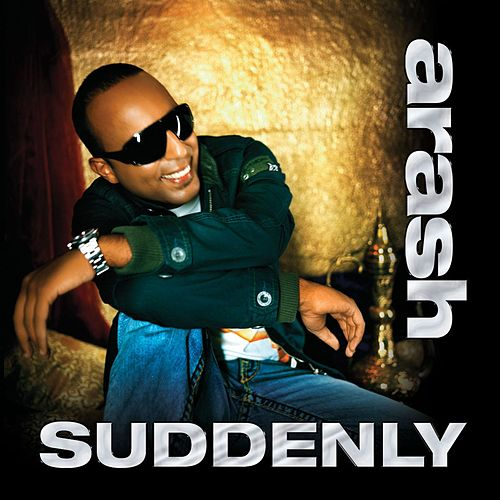 Suddenly (feat. Rebecca) by Arash