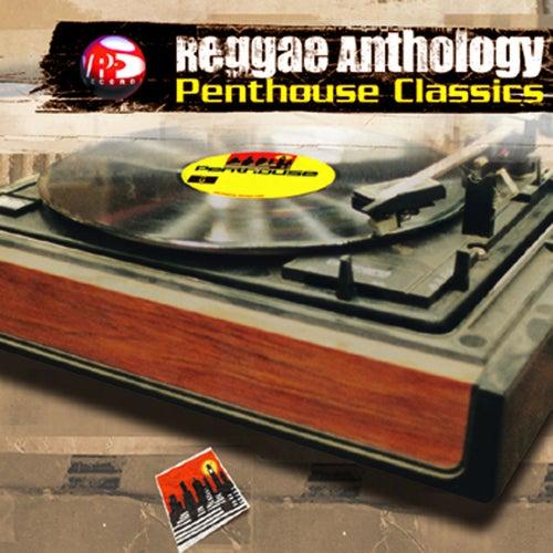 Reggae Anthology: Penthouse Classics by Various Artists