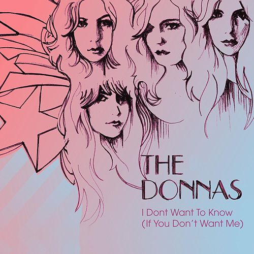 I Don't Want Know by The Donnas