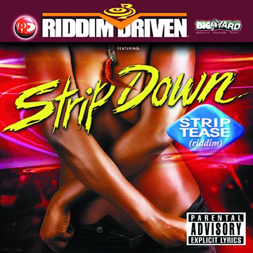 Riddim Driven: Strip Down by Various Artists