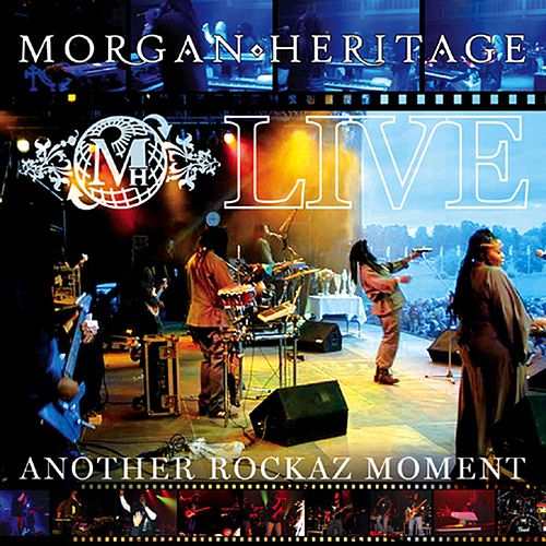 Live Another Rockaz Moment von Morgan Heritage