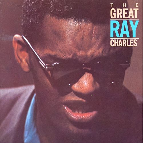 The Great Ray Charles by Ray Charles