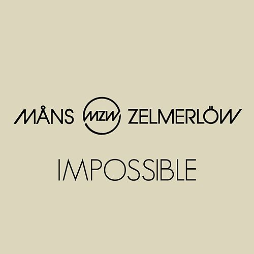 Impossible by Måns Zelmerlöw