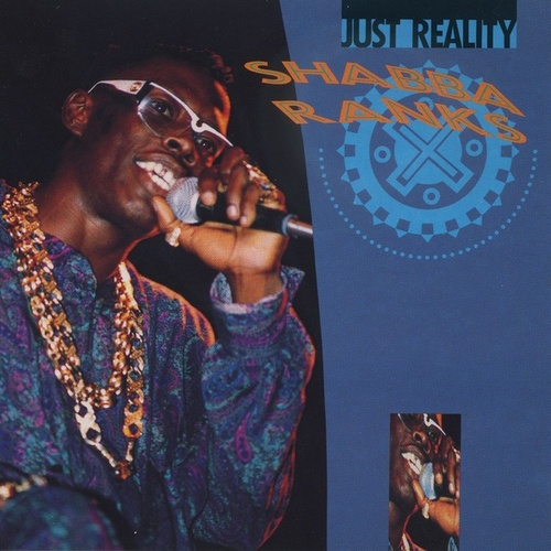 Just Reality von Shabba Ranks