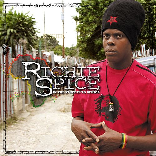In The Streets To Africa von Richie Spice