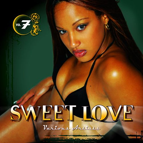 Sweet Love: Vol. 7 by Various Artists