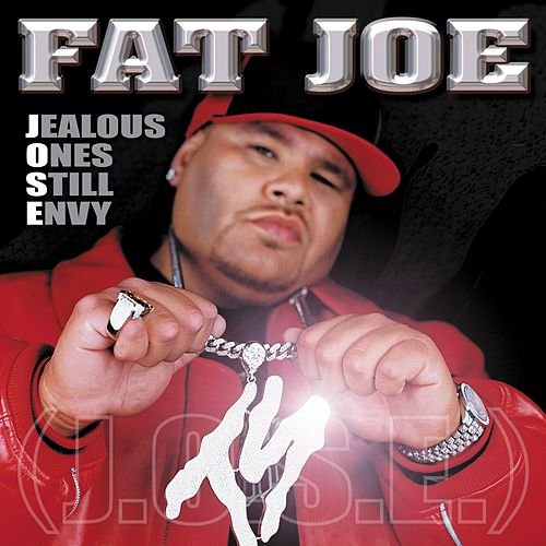 Jealous Ones Still Envy van Fat Joe