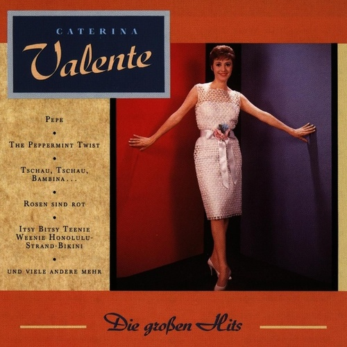 Die grossen Hits by Caterina Valente